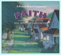 A Prairie Home Companion: Faith