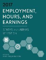 Employment, Hours, and Earnings 2017:...