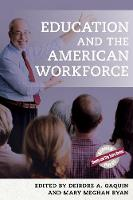 Education and the American Workforce
