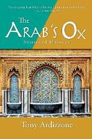 The Arab's Ox: Stories of Morocco