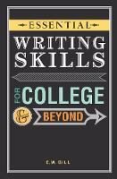 Essential Writing Skills for College...