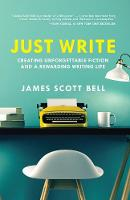 Just Write: Creating Unforgettable...