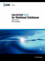 SAS/ACCESS(R) 9.1.3 for Relational Databases: Reference, Fifth Edition