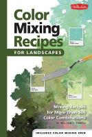 Color Mixing Recipes for Landscapes:...