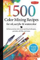 1,500 Color Mixing Recipes for Oil,...
