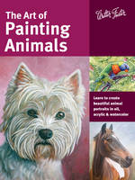 The Art of Painting Animals: Learn to...