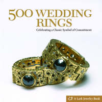 500 Wedding Rings: Celebrating a...