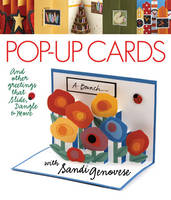 Pop-up Cards: And Other Greetings ...