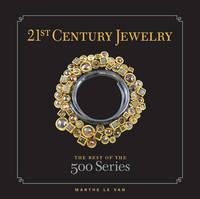 21st-century Jewelry: The Best of the...