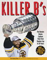 Killer B's: The Incredible Story of...