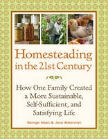 Homesteading in the 21st Century: How...
