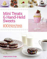Mini Treats & Hand-held Sweets: 100...