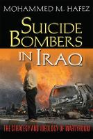 Suicide Bombers in Iraq: The Strategy...