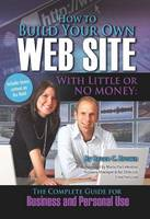 How to Build Your Own Web Site with...