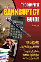 Complete Bankruptcy Guide for...