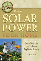 How to Solar Power Your Home:...