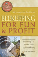 The Complete Guide to Beekeeping for...