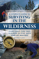 Complete Guide to Surviving in the...