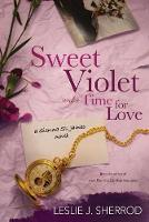 Sweet Violet and A Time for Love: A...