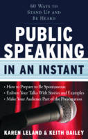 Public Speaking in an Instant: 60 ...