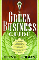 Green Business Guide: A One Stop...