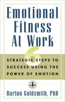 Emotional Fitness at Work: 6 ...