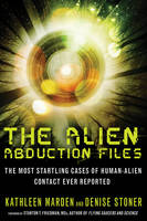 Alien Abduction Files: The Most...