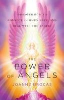 Power of Angels: Discover How to...