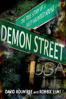 Demon Street USA: The True Story of a...