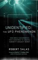 Unidentified: the UFO Phenomenon: How...
