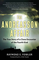 The Andreasson Affair: The True Story...