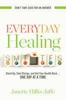 Everyday Healing: Stand Up, Take...