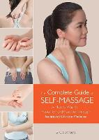 Complete Guide of Self-Massage: A...