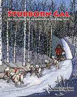 Stubborn Gal: The True Story of an...