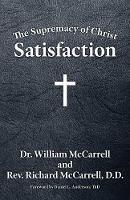 The Supremacy of Christ: Satisfaction