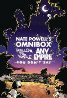 Nate Powell's Omnibox: Featuring...