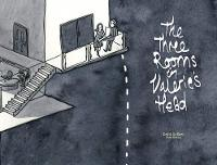 The Three Rooms in Valerie's Head