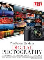 LIFE: The Pocket Guide to Digital...
