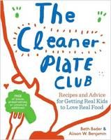 The Cleaner Plate Club: Recipes and...