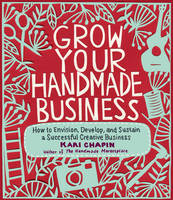 Grow Your Handmade Business: How to...