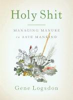 Holy Shit: Managing Manure to Save...