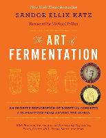 The Art of Fermentation: An In-depth...
