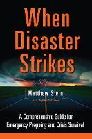 When Disaster Strikes: A ...