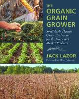 The Organic Grain Grower: ...