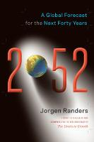2052: A Global Forecast for the Next...