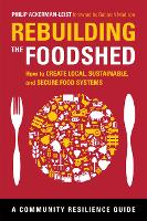Rebuilding the Foodshed: How to ...