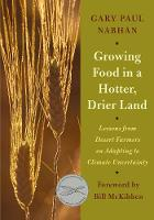 Growing Food in a Hotter, Drier Land:...