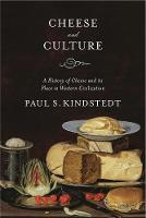Cheese and Culture: A History of...
