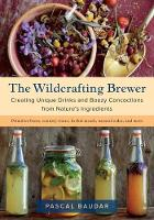 The Wildcrafting Brewer: Creating...
