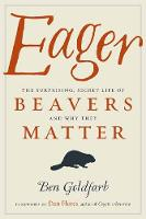 Eager: The Surprising, Secret Life of...